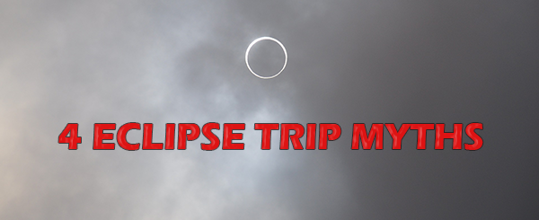 4 Eclipse Trip Myths
