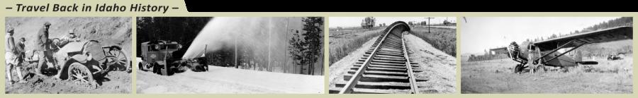 Travel back in Idaho history