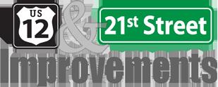 US-12 & 21st Street Improvements