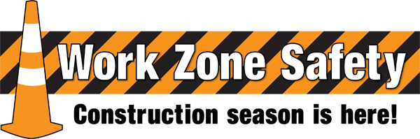 Work Zone Safety Awareness