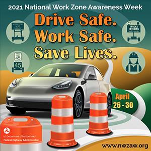 Drive Safe. Work Safe. Save Lives.