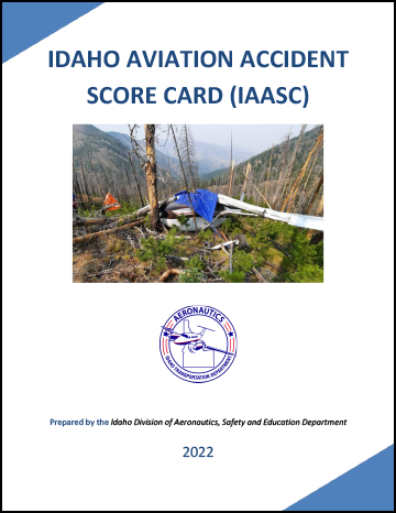 Idaho Aviation Accident Score Card Annual Report
